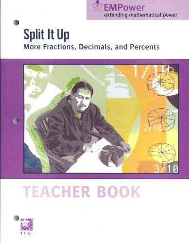 Split It Up: More Fractions, Decimals, and: Myriam Steinback, Mary