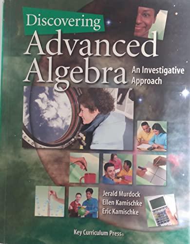 9781559537629: Discovering Advanced Algebra an Investigative Approach