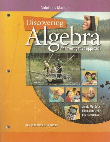 Discovering Algebra: An Investigative Approach, Solutions Manual: Kamischke, Eric; Kamischke, Ellen...