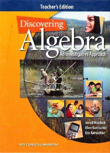 Discovering Algebra: An Investigative Approach, Teacher's Edition: Jerald Murdock, Ellen ...