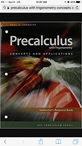 Precalculus with Trigonometry: Concepts and Applications, Instructor's: Paul A .