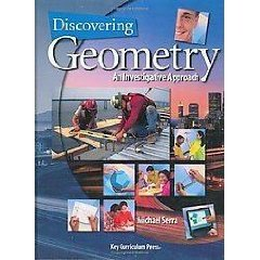 DISCOVERING GEOMETRY AN INVESTIGATIVE APPROACH: TEXAS IMPLEMENTATION