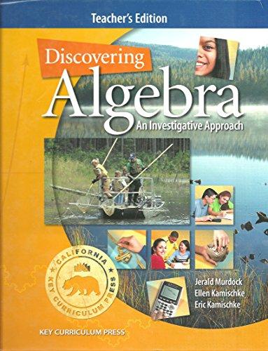9781559539371: Discovering Algebra: An Investigative Approach (California Key Curriculum Press, Teacher's edition)