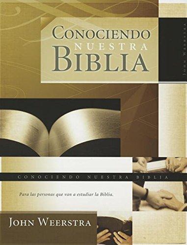 9781559550901: Conociendo Nuestra Biblia