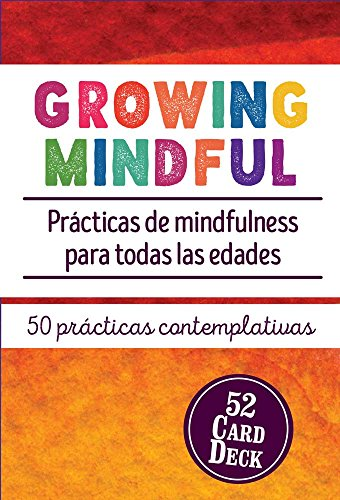 9781559570572: Growing Mindful: Practicas de Mindfulness Para Todas las Edades (Spanish Edition)