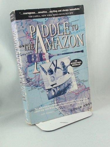 9781559580243: Paddle to the Amazon