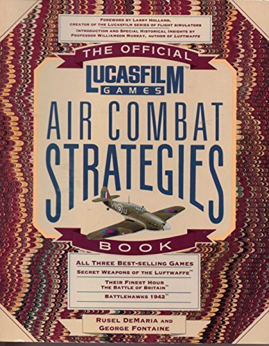 9781559580793: The Official Lucasfilm Games Air Combat Strategies Book (Secrets of the Games Series)