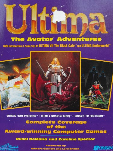 9781559581301: Ultima: The Avatar Adventures - The Complete Guide to Ultima IV-VI with a Bonus Section on Ultima VII (Secrets of the Games)