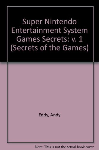 9781559581554: Super NES Games Secrets (Secrets of the Games) (v. 1)