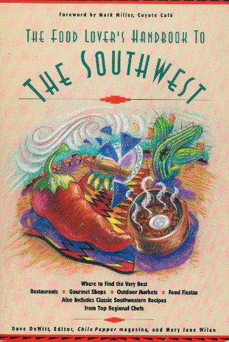 9781559581714: The Food Lover's Handbook to the Southwest