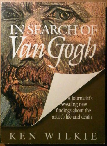 In Search of Van Gogh: Wilkie, Kenneth