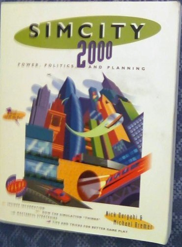 9781559581929: SimCity 2000: Power, Politics, and Planning (Secrets of the games)