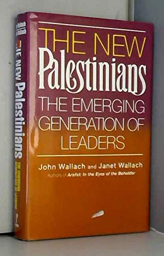 9781559582155: The New Palestinians: The Emerging Generation of Leaders