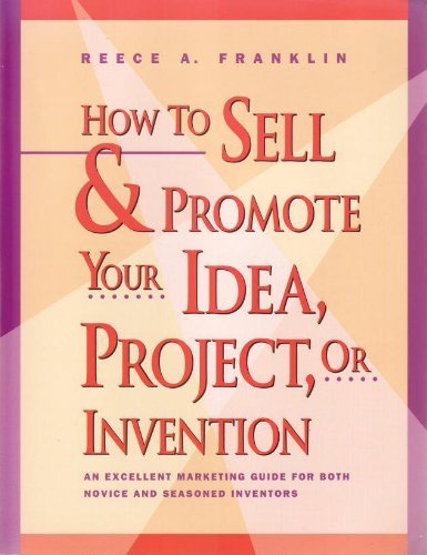 9781559582957: How to Sell & Promote Your Idea, Project, or Invention