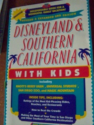 9781559582964: Disneyland & Southern California with Kids, Revised and Expanded 2nd Edition (Fodor's Disneyland & Southern California with Kids)