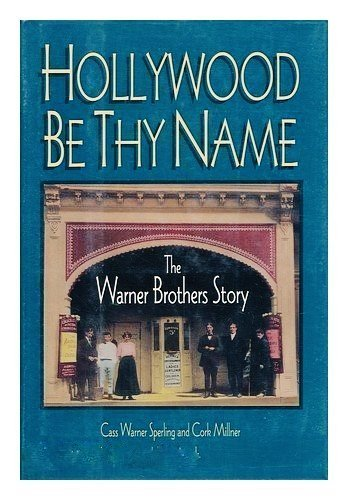 Hollywood Be Thy Name: Sperling, Cass Warne