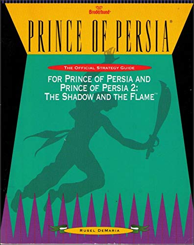 9781559583732: Prince of Persia: The Official Strategy Guide/for Prince of Persia and Prince of Persia 2 The Shadow and the Flame