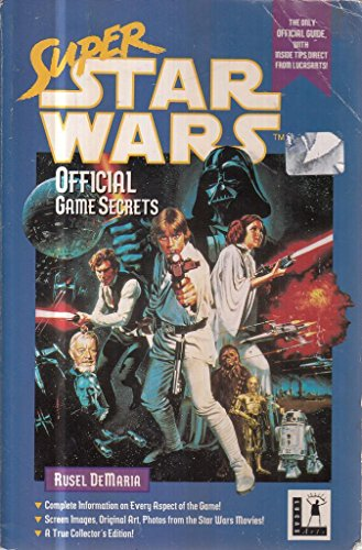 Super Star Wars Official Game Secrets: Demaria, Rusel, Poulter, Wallace