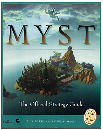 Myst: The Official Strategy Guide (Secrets of the Games Series): Demaria, Rusel, Barba, Rick