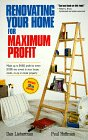 Renovating Your Home for Maximum Profit, 2nd Edition (1559585056) by Lieberman, Dan; Hoffman, Paul