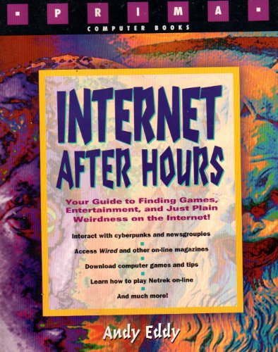 Internet After Hours (Prima Computer Books): Andy Eddy