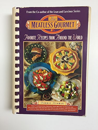 9781559585590: The Meatless Gourmet: Favorite Recipes from Around the World