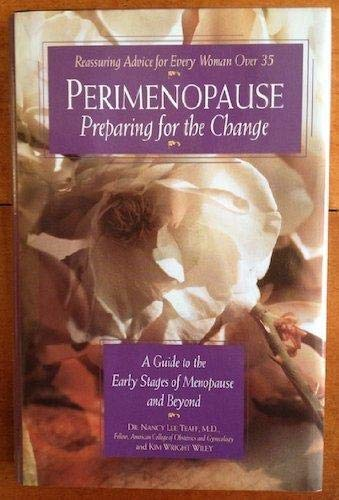 9781559585798: Perimenopause - Preparing for the Change: A Guide to the Early Stages of Menopause and Beyond