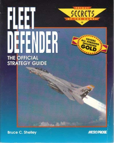 9781559586160: Fleet Defender: The Official Strategy Guide (Prima's Secrets of the Games)