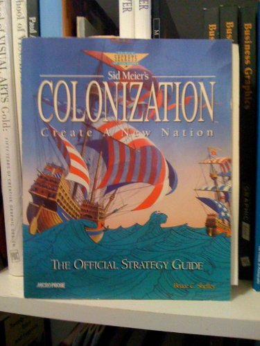 9781559586221: Sid Meier's Colonization: The Official Strategy Guide