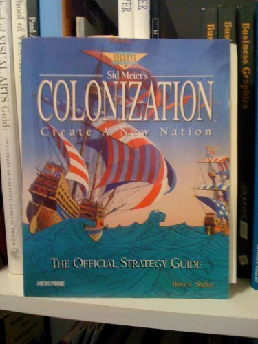 9781559586221: Sid Meier's Colonization: The Official Strategy Guide (Prima's Secrets of the Game)
