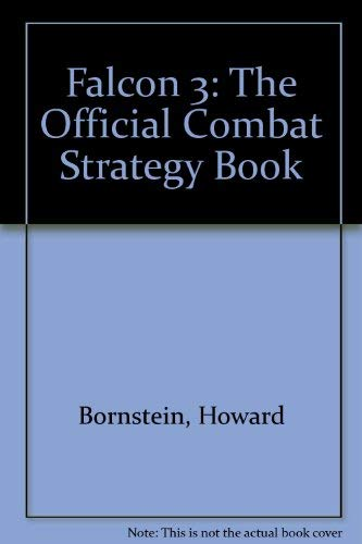Falcon 3.0 : Official Combat Strategy Book: Bornstein, Howard
