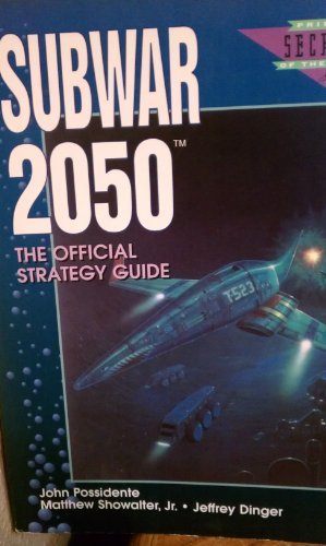 9781559586580: SubWar 2050: The Official Strategy Guide (Prima's Secrets of the Game)