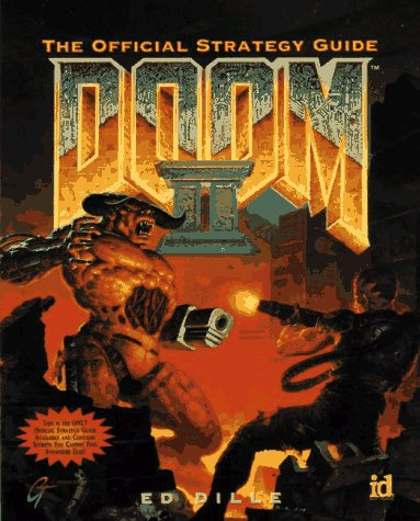 DOOM II The Official Strategy Guide: Dille, Ed