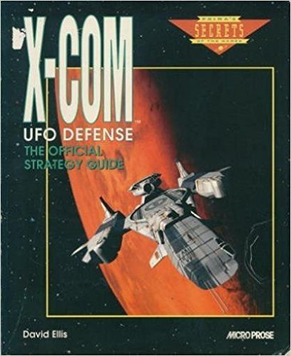 9781559587648: X-COM UFO Defense: The Official Strategy Guide (Prima's Secrets of the Games)