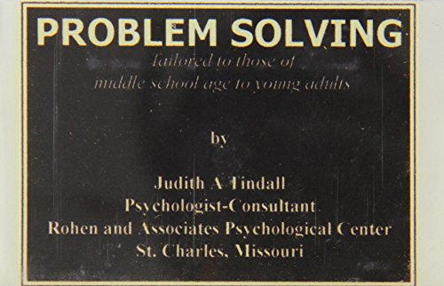 Problem Solving (Audio cassette): Judith A Tindall Ph.D.