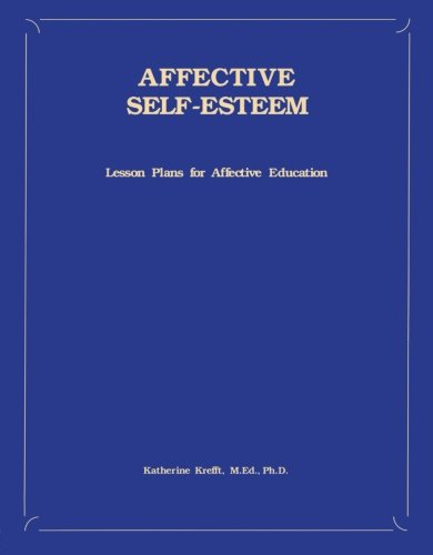 9781559590488: Affective Self-Esteem: Lesson Plans For Affective Education