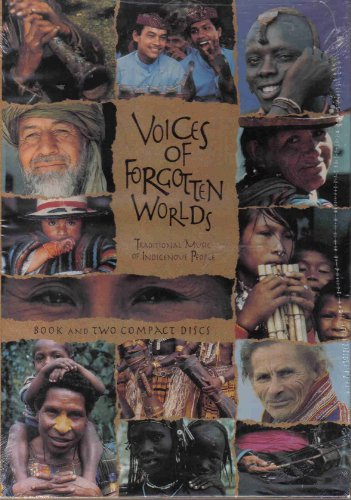 9781559612210: Voices of Forgotten Worlds: Traditional Music of Indigenous Peoples