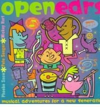Open Ears: Creative Adventures in Music and Sound