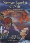 Shaman, Jhankri and Nele Music Healers of: COOK (Pat Moffitt)