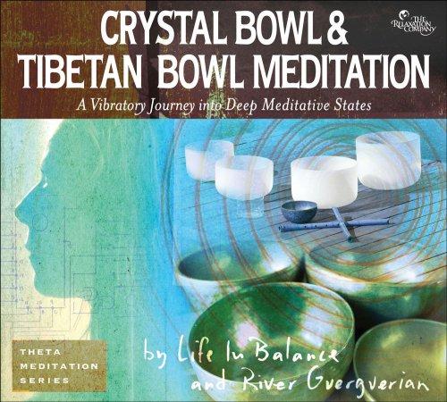 9781559619745: Crystal Bowl and Tibetan Bowl Meditation (Theta Meditation)