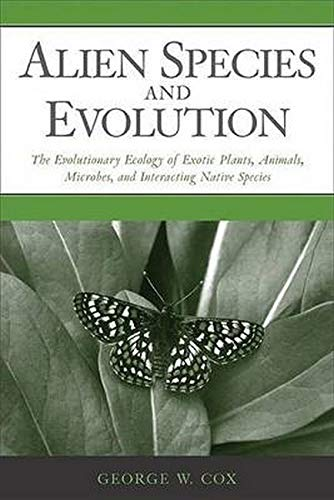 9781559630092: Alien Species and Evolution: The Evolutionary Ecology of Exotic Plants, Animals, Microbes, and Interacting Native Species
