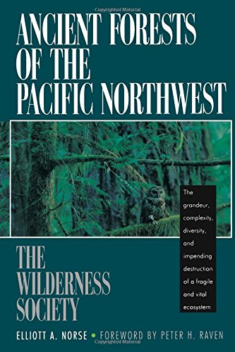 9781559630160: Ancient Forests of the Pacific Northwest