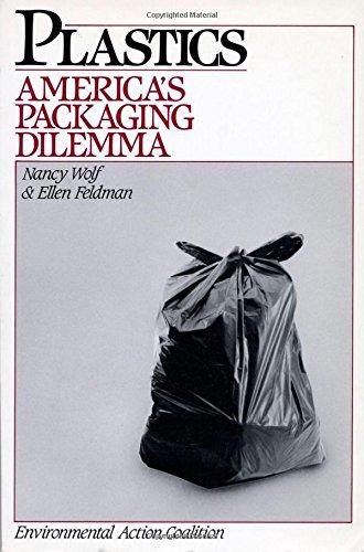 9781559630627: Plastics: America's Packaging Dilemma (Island Press Critical Issues Series)
