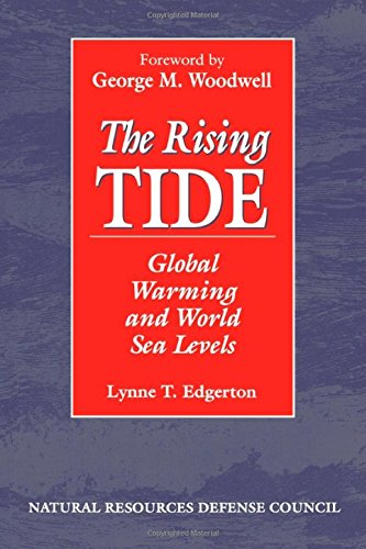 9781559630672: The Rising Tide: Global Warming And World Sea Levels