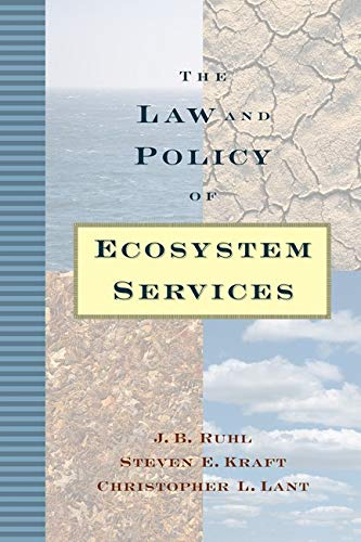 The Law and Policy of Ecosystem Services: Ruhl, J. B.,