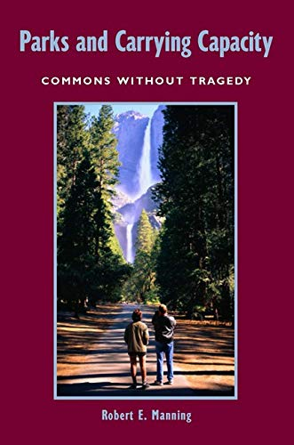 9781559631044: Parks and Carrying Capacity: Commons Without Tragedy