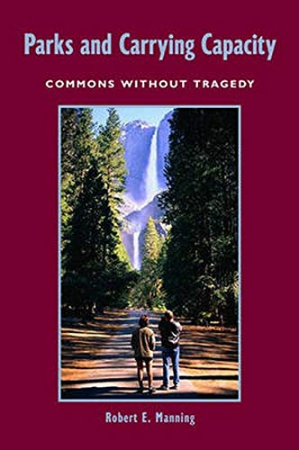 9781559631051: Parks and Carrying Capacity: Commons Without Tragedy