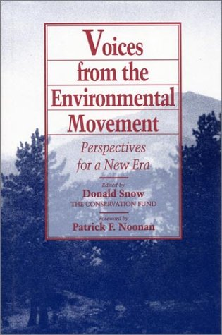 9781559631334: Voices from the Environmental Movement: Perspectives For A New Era