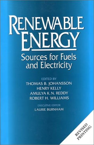 Renewable Energy: Sources For Fuels And Electricity: Kelly, Henry [Editor];