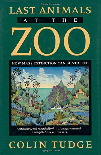 9781559631570: Last Animals at the Zoo: How Mass Extinction Can Be Stopped (A Shearwater Book)